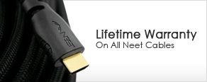 Lifetime Warranty on all Neet Cables
